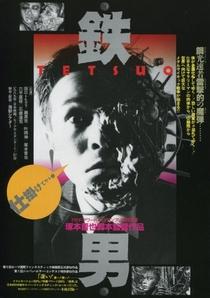 Tetsuo, o Homem de Ferro - Poster / Capa / Cartaz - Oficial 2