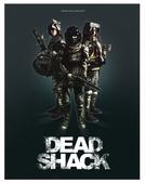 Dead Shack (Dead Shack)