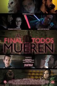 Al final todos mueren - Poster / Capa / Cartaz - Oficial 1