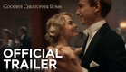 GOODBYE CHRISTOPHER ROBIN I Official Trailer | FOX Searchlight