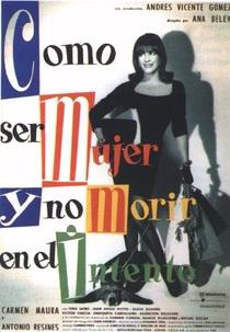 Como Ser Mulher e Não Morrer na Intenção - Poster / Capa / Cartaz - Oficial 1