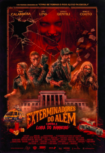 Os Exterminadores do Além Contra a Loira do Banheiro - Poster / Capa / Cartaz - Oficial 1