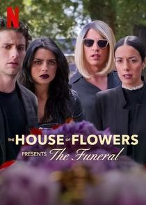 A Casa das Flores Apresenta: O Funeral - Poster / Capa / Cartaz - Oficial 2