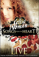 Celtic Woman: Songs from the Heart - Live from Powerscourt House and Gardens (Celtic Woman: Songs from the Heart - Live from Powerscourt House and Gardens)
