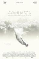 AYAHUASCA, Expansão da Consciência (AYAHUASCA, Expansão da Consciência)