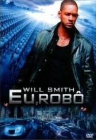 Eu, Robô - Poster / Capa / Cartaz - Oficial 5