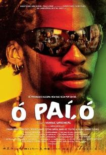 Ó Paí, Ó - Poster / Capa / Cartaz - Oficial 3