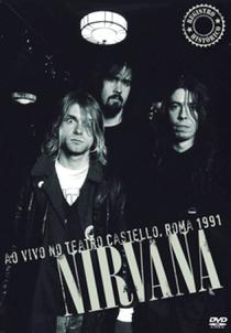 Nirvana - Live at Teatro Castello, Rome 1991 - Poster / Capa / Cartaz - Oficial 1