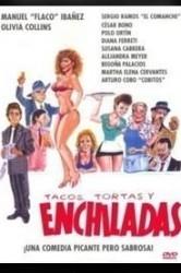 Tacos, Tortas e Enchiladas - Poster / Capa / Cartaz - Oficial 1