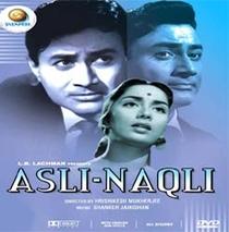 Asli Naqli (O real e o Falso) - Poster / Capa / Cartaz - Oficial 1