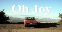 Oh Joy - Poster / Capa / Cartaz - Oficial 1