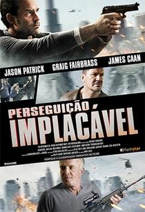 Perseguição Implacável - Poster / Capa / Cartaz - Oficial 3
