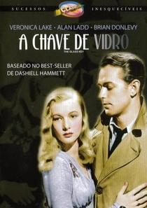 A Chave de Vidro - Poster / Capa / Cartaz - Oficial 2