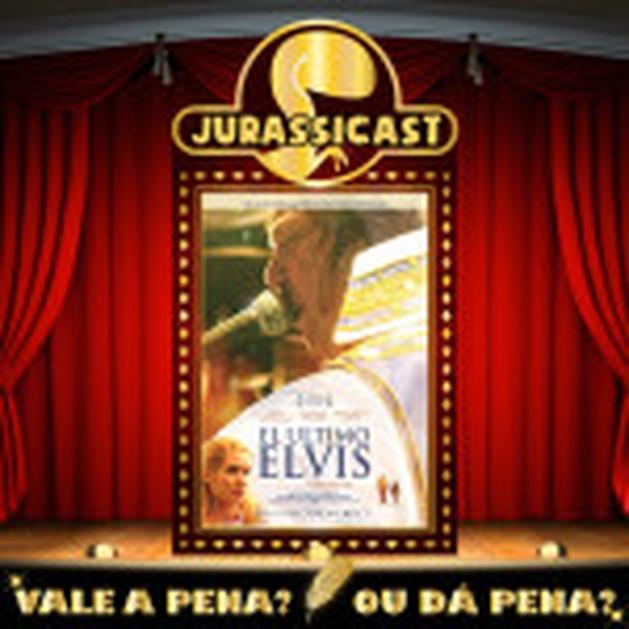 Vale a Pena ou Dá Pena 76 - O Último Elvis