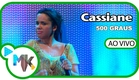 Cassiane - 500 Graus - DVD Cassiane Collection - 25 Anos - (AO VIVO)