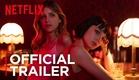 Baby | Official Trailer [HD] | Netflix