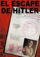 El Escape de Hitler (El Escape de Hitler)