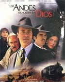 Os Andes não Crêem em Deus (Los Andes no Creem en Dios)