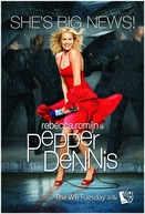 Pepper Dennis (1ª Temporada) (Pepper Dennis (Season 1))
