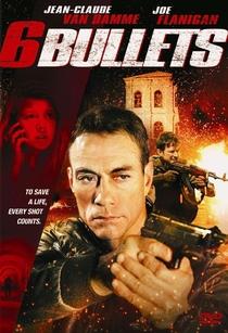 6 Balas - Poster / Capa / Cartaz - Oficial 2
