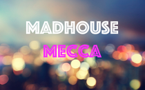 Madhouse Mecca - Poster / Capa / Cartaz - Oficial 1