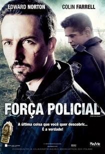 Força Policial - Poster / Capa / Cartaz - Oficial 1