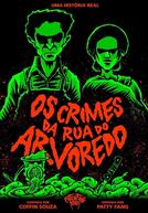Os Crimes da Rua do Arvoredo (Os Crimes da Rua do Arvoredo)