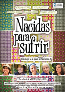 Nascidas Para Sofrer - Poster / Capa / Cartaz - Oficial 1