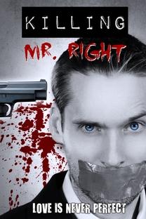 Killing Mr. Right - Poster / Capa / Cartaz - Oficial 1