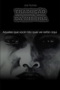 Tradução da Miséria - Poster / Capa / Cartaz - Oficial 1