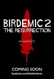 Birdemic 2: The Resurrection - Poster / Capa / Cartaz - Oficial 2