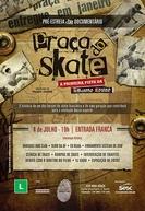 Praça do Skate - A primeira pista da América Latina (Praça do Skate - A primeira pista da América Latina)