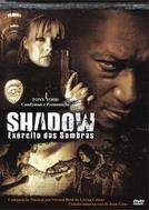 Shadow - Exército das Sombras (Shadow: Dead Riot)