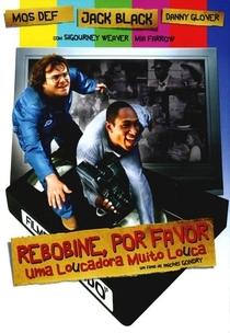 Rebobine, Por Favor - Poster / Capa / Cartaz - Oficial 8