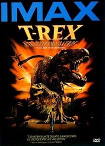 T-Rex: A Era dos Dinossauros  - Poster / Capa / Cartaz - Oficial 2