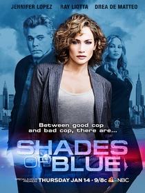 Shades of Blue (1ª Temporada) - Poster / Capa / Cartaz - Oficial 1