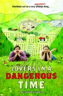 Lovers in a Dangerous Time - Poster / Capa / Cartaz - Oficial 1