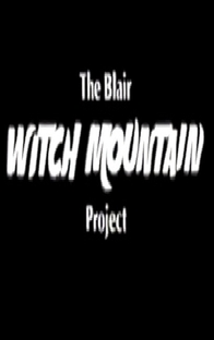 The Blair Witch Mountain Project - Poster / Capa / Cartaz - Oficial 1