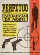 Perpétuo Contra o Esquadrão da Morte (Perpétuo Contra o Esquadrão da Morte)
