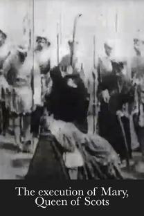 Execução de Mary, Rainha da Escócia - Poster / Capa / Cartaz - Oficial 1
