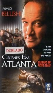 Crimes em Atlanta  - Poster / Capa / Cartaz - Oficial 1