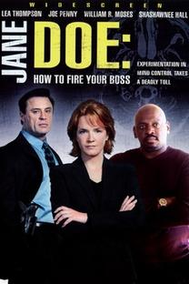 Jane Doe - Como Demitir Seu Chefe - Poster / Capa / Cartaz - Oficial 1