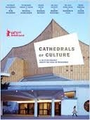 Catedrais da Cultura (Cathedrals of Culture)