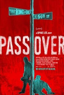 Pass Over - Poster / Capa / Cartaz - Oficial 1