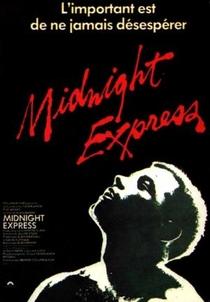 O Expresso da Meia-Noite - Poster / Capa / Cartaz - Oficial 5