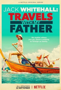 Jack Whitehall: Travels with My Father - Poster / Capa / Cartaz - Oficial 1