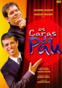 Os Caras de Pau - Poster / Capa / Cartaz - Oficial 1