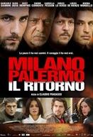 Milano Palermo - Il ritorno (Milano Palermo - Il ritorno)