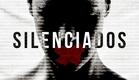 Silenciados | Trailer
