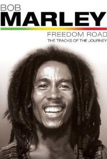 Bob Marley – Freedom Road - Poster / Capa / Cartaz - Oficial 1